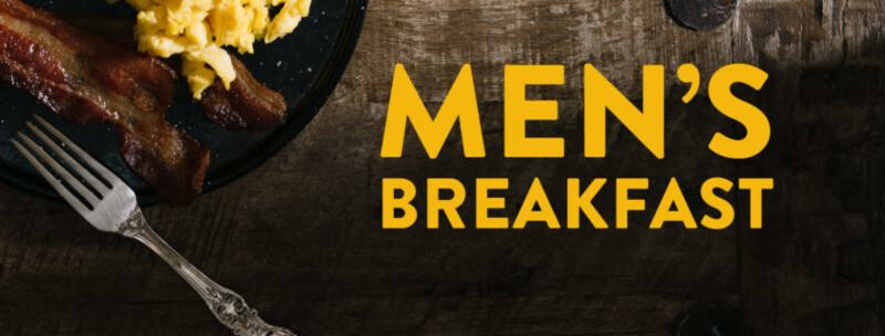 8am-Men's Breakfast